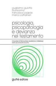 Libro Psicologia, psicopatologia e devianza nel testamento