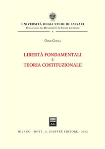Libro Libertà fondamentali e teoria costituzionale Omar Chessa