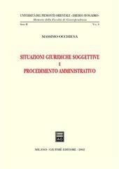 Situazioni giuridiche soggettive e procedimento amministrativo
