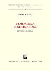 L' emergenza costituzionale. Definizioni e modelli