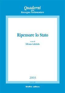 Libro Ripensare lo Stato. Atti del Convegno di studi (Napoli, 22-23 marzo 2002)