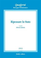 Ripensare lo Stato. Atti del Convegno di studi (Napoli, 22-23 marzo 2002)