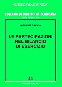 Foto Cover di Le partecipazioni nel bilancio di esercizio, Libro di Giovanna Gavana, edito da Giuffrè