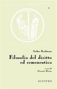 Libro Filosofia del diritto ed ermeneutica Arthur Kaufmann