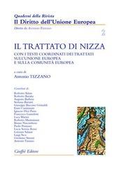 Il trattato di Nizza. Con i testi coordinati dei trattati sull'Unione Europea e sulla Comunità europea