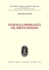 Studi di prodigalità nel diritto romano