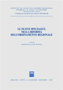 Foto Cover di Le nuove specialità nella riforma dell'ordinamento regionale, Libro di  edito da Giuffrè