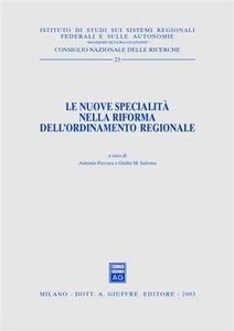 Libro Le nuove specialità nella riforma dell'ordinamento regionale