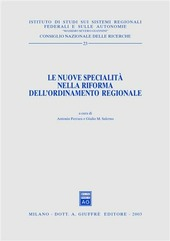 Le nuove specialità nella riforma dell'ordinamento regionale