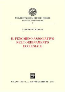 Libro Il fenomeno associativo nell'ordinamento ecclesiale Venerando Marana