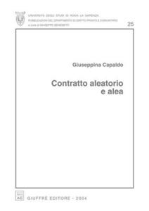 Libro Contratto aleatorio e alea Giuseppina Capaldo