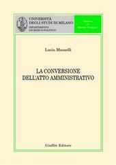 La conversione dell'atto amministrativo