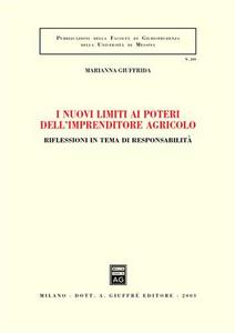 Libro I nuovi limiti ai poteri dell'imprenditore agricolo Marianna Giuffrida