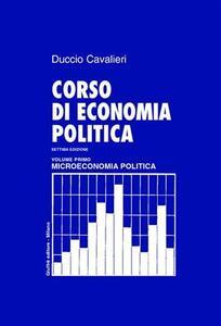 Corso di economia politica. Vol. 1: Microeconomia politica.