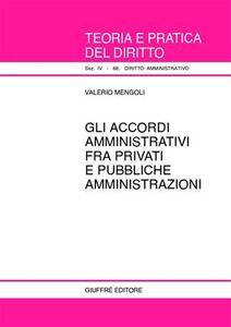 Foto Cover di Gli accordi amministrativi fra privati e pubbliche amministrazioni, Libro di Valerio Mengoli, edito da Giuffrè