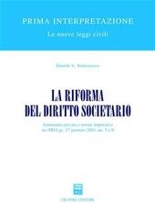 La riforma del diritto societario. Autonomia privata e norme imperative nei DD.Lgs. 17 gennaio 2003, nn. 5 e 6