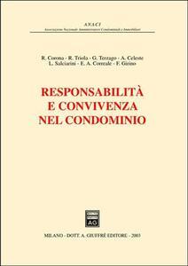 Responsabilità e convivenza nel condominio