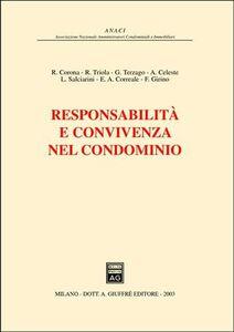 Libro Responsabilità e convivenza nel condominio