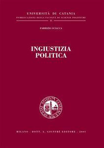 Libro Ingiustizia politica Fabrizio Sciacca