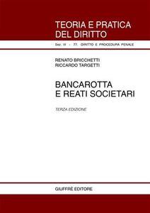 Libro Bancarotta e reati societari Renato Bricchetti , Riccardo Targetti