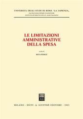 Le limitazioni amministrative della spesa. Seminario (Università di Roma «La Sapienza», 4 febbraio 2003)