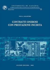 Libro Contratti onerosi con prestazione incerta Ugo A. Salanitro