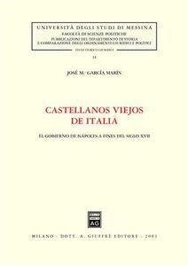 Libro Castellanos viejos de Italia. El gobierno de Napoles a fines del siglo XVII José M. García Marin