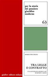 Tra legge e contratto. Una lettura di ancient law di Henry S. Maine