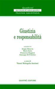 Libro Giustizia e responsabilità. Atti del Convegno (Firenze, 24 novembre 2001)