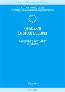 Libro Quaderni di studi europei (2002). Vol. 2: I sussidi e gli aiuti di Stato.