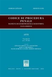 Codice di procedura penale. Rassegna di giurisprudenza e di dottrina. Vol. 2: Atti (artt. 109-186).