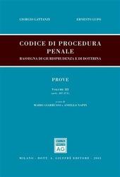 Codice di procedura penale. Rassegna di giurisprudenza e di dottrina. Vol. 3: Prove (artt. 187-271).