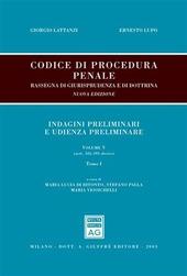 Codice di procedura penale. Rassegna di giurisprudenza e di dottrina. Vol. 5: artt. 326-391-decies-artt. 392-437.