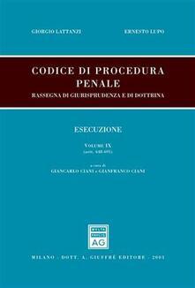Codice di procedura penale. Rassegna di giurisprudenza e di dottrina. Vol. 7: Giudizio. Procedimento davanti al tribunale in composizione monocratica (artt. 465-567).
