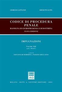 Libro Codice di procedura penale. Rassegna di giurisprudenza e di dottrina. Vol. 8: artt. 568-647. Impugnazioni.