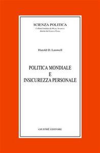 Libro Politica mondiale e insicurezza personale Harold D. Lasswell