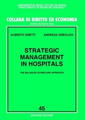 Strategic management in hospitals. The balanced scorecard approach
