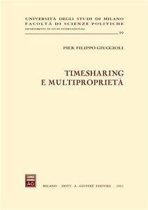 Foto Cover di Timesharing e multiproprietà, Libro di P. Filippo Giuggioli, edito da Giuffrè