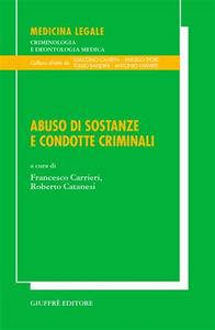 Libro Abuso di sostanze e condotte criminali