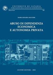 Abuso di dipendenza economica e autonomia privata