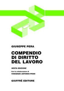 Foto Cover di Compendio di diritto del lavoro, Libro di Giuseppe Pera, edito da Giuffrè