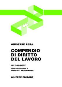 Libro Compendio di diritto del lavoro Giuseppe Pera