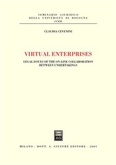 Virtual enterprises. Legal issues of the on-line collaboration between undertakings