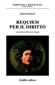Libro Requiem per il diritto Italo Dolce