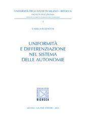 Uniformità e differenziazione nel sistema delle autonomie