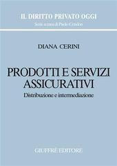 Prodotti e servizi assicurativi. Distribuzione e intermediazione