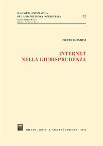 Libro Internet nella giurisprudenza Pietro Longhini