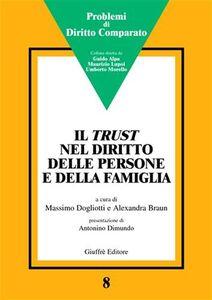 Foto Cover di Il trust nel diritto delle persone e della famiglia. Atti del Convegno (Genova, 15 febbraio 2003), Libro di  edito da Giuffrè