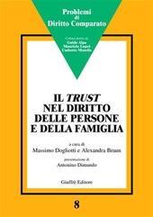 Il trust nel diritto delle persone e della famiglia. Atti del Convegno (Genova, 15 febbraio 2003)