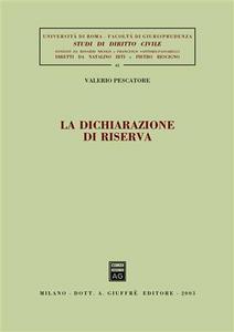 Libro La dichiarazione di riserva Valerio Pescatore